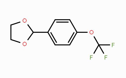 773102-04-8 | 2-[4-(Trifluoromethoxy)phenyl]-1,3-dioxolane