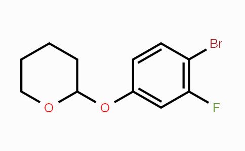 485832-11-9 | 2H-Pyran, 2-(4-bromo-3-fluorophenoxy)tetrahydro-