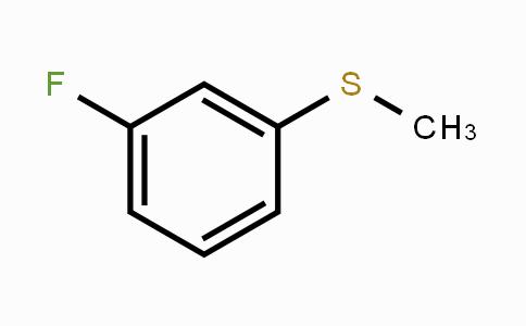 658-28-6 | 3-Fluorothioanisole