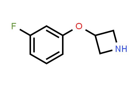 106860-03-1   3-(3-FLUOROPHENOXY)AZETIDINE