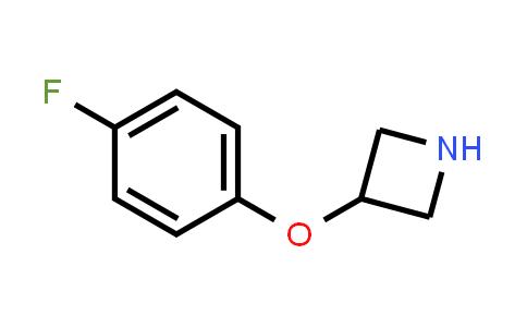 MC459077 | 702628-84-0 | 3-(4-FLUOROPHENOXY)AZETIDINE