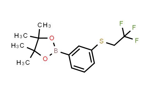 1026797-07-8   4,4,5,5-Tetramethyl-2-(3-((2,2,2-trifluoroethyl)thio)phenyl)-1,3,2-dioxaborolane