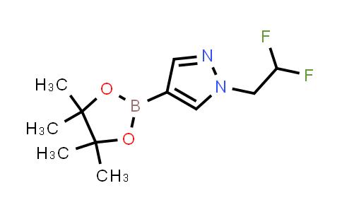 1049730-40-6   1-(2,2-Difluoroethyl)-4-(tetramethyl-1,3,2-dioxaborolan-2-yl)-1H-pyrazole