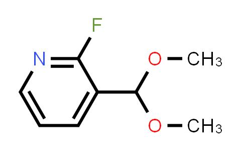 2222511-97-7   3-(Dimethoxymethyl)-2-fluoropyridine